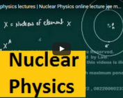 nuclear physics video lecture for iit jee