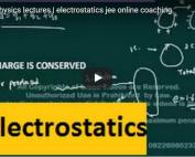 iit_jee_physics_lecture_on_electrostatics