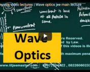 iit jee physics lectures on theory of wave optics